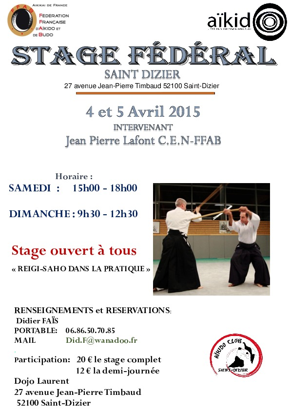4, 5 avril 2014 – Stage Fédéral – Jean-pierre Lafont C.E.N DAN – Saint-dizier